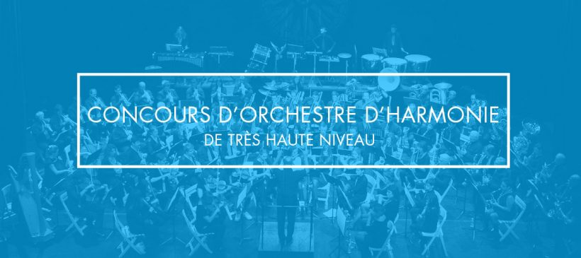 Concours d'orchestre d'harmonie de très haut niveau