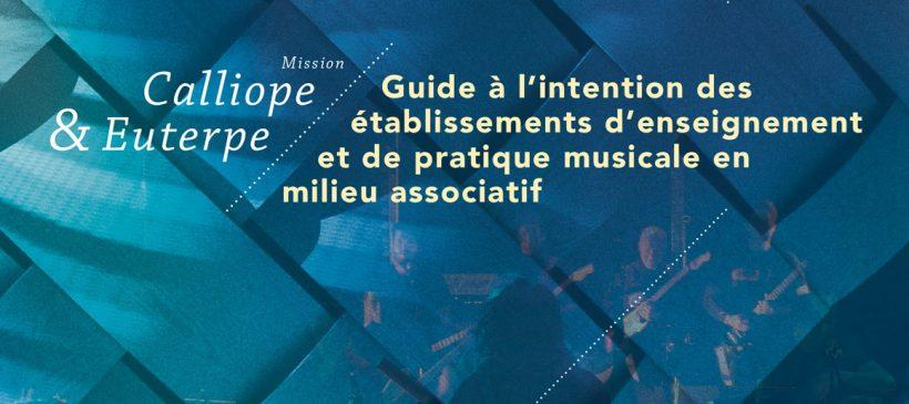 Guide à l'intention des établissements d'enseignement et de pratique musicale en milieu associatif